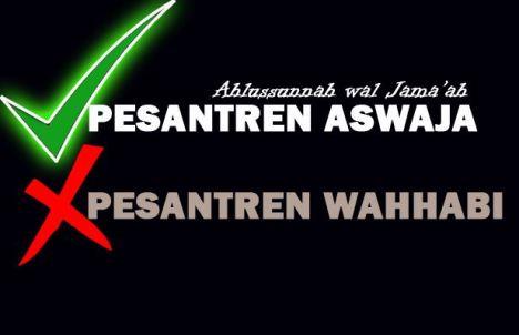 Pesantren Aswaja dan wahhabi