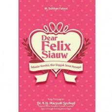Dear-Felix-Siauw-–-Sekedar-Koreksi-Biar-Enggak-Sesat-Persepsi-429x429