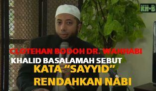 celotehan bodoh doktor wahhabi - kata sayyid rendahkan nabi